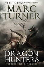 Dragon Hunters by Marc Turner (Paperback) Book