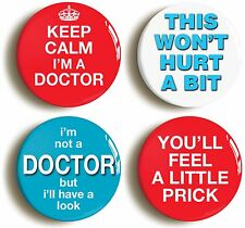 FUNNY DOCTOR BADGE BUTTON PIN SET (Size is 1inch/25mm diameter) FANCY DRESS