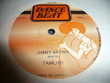 TAMLINS 12'' JIMMY BROWN DAVID ISAACS DANCE BEAT JA REGGAE