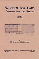 1929 - Wooden Box Cars: Construction and Repair - Railroad - reprint