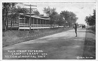 Military WWI~Camp Grant Main Street~Soldiers Guard~Hospital Unit~1917 B&W PC