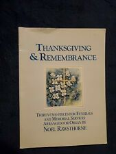 Thanksgiving & Remembrance Arranged For Organ By Noel Rawsthorne