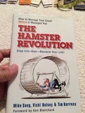 The Hamster Revolution: How to Manage Your Email Before It Manages You, Burress,