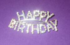 Happy Birthday Pin Rhinestone New Brooch Sparkly Jewelry Silver Tone
