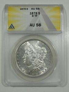 1878 8 TF Morgan Silver Dollar ANACS AU58