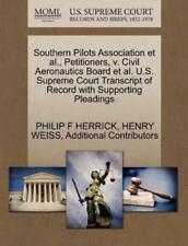Southern Pilots Association Et Al., Petitioners, V. Civil Aeronautics Board E...
