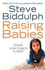 Raising Babies by Steve Biddulph  NEW