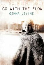 Go With the Flow,Gemma Levine