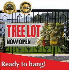Tree Lot Now Open Banner Vinyl / Mesh Banner Sign Grand Opening New Store