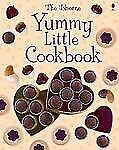 Yummy Little Cookbook by Catherine Atkinson and Rebecca Gilpin (2007,...