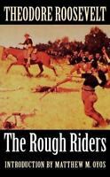 The Rough Riders: By Roosevelt, Theodore