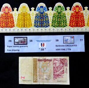 Banknote, PORTUGAL ,  500 Escudos , Date :  1997.