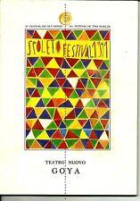 Brochure Festival Spoleto Due Mondi 1991-Teatro Nuovo -Goya di G CMenotti