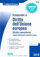 Compendio di diritto dell'Unione europea (diritto comunitario) - 2009