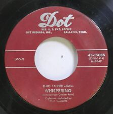 50'S & 60'S 45 Elmo Tanner - Whispering / The Whistler And His Dog On Dot