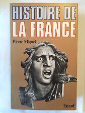 HISTOIRE DE LA FRANCE 1977 PIERRE MIQUEL