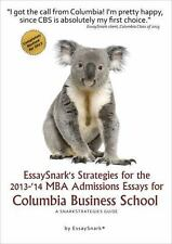 EssaySnark's Strategies for the 2013-'14 MBA Admissions Essays for Columbia Busi