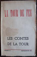 LA TOUR DE FEU, LES CONTES DE LA TOUR, 1951, 98 PAGES. N°35