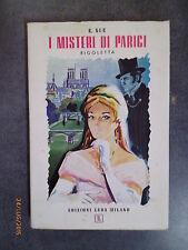 I MISTERI DI PARIGI II - Rigoletta - E. Sue - 19-- - Ed. Leda