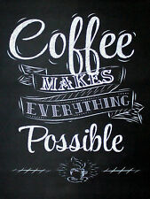"""Coffee Makes Everything Possible, Retro metal Sign/Plaque, Gift 10"""" x 8"""" Large"""