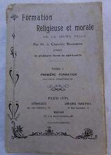 formation religieuse et morale de la jeune fille tome 1 premiere formation