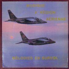 Musique 4ème Région Aérienne 33 tours Mélodie en survol