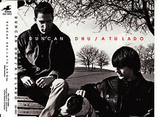CD SINGLE DUNCAN DHU a tu lado SPAIN 1994 1-track MIKEL ERENTXUN