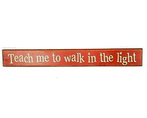 "Wood Wall Decoration ""Teach Me to Walk in the Light"" Red with White letter Child"
