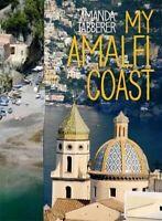 NEW My Amalfi Coast By Amanda Tabberer Paperback Free Shipping