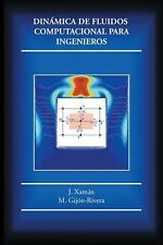 Dinámica de Fluidos Computacional para Ingenieros by J. Xamán and M....