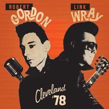 Cleveland '78 - Robert / Wray,Link Gordon (2017, CD NEUF)