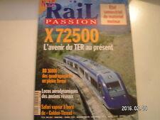 ** Rail Passion n°15 BB 16000 / X 72500 avenir du TER au présent / Golden Thread