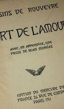 1911 André Rouveyre La Mort de l'Amour Jean Moréas Envoi autographe bel ex.
