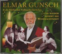 Elmar Gunsch ..und wieder kommt die Weihnachtszeit (1996, & die Märk.. [Maxi-CD]