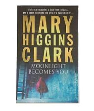 MARY HIGGINS CLARK _____ MOONLIGHT BECOMES YOU ___ BRAND NEW ___ FREEPOST UK