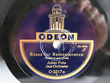 78rpm JULIAN FUHS - Roses for Remembrance / Chinese Moon - RARE ODEON O-2217