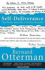 NEW Self-Deliverance: The Death and Life of Arthur Koestler by Bernard Otterman