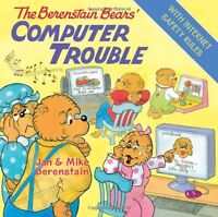 The Berenstain Bears Computer Trouble by Jan Berenstain, Mike Berenstain