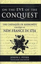 On the Eve of Conquest: The Chevalier de Raymond's Critique of New France in 175