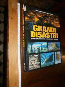 LIBRO: GRANDI DISASTRI - SELEZIONE DAL READER'S DIGEST - 1990 - 1°ED. (3774) CAT