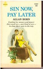Sin Now, Pay Later by Allan Horn