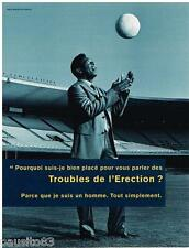 """PUBLICITE ADVERTISING 105  2002  PELE  footballeur """" les troubles de l'éréction"""