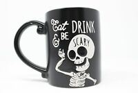 NEW Halloween Eat Drink and Be Scary Skeleton Coffee Mug -16 oz. Black/ Red NWT