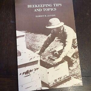 BEEKEEPING TIPS AND TOPICS ELBERT R.JAYCOX used