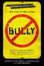 Bully : An Action Plan for Teachers, Parents, and Communities to Combat the...