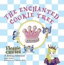 Flossie Crums: the Enchanted Cookie Tree: A Flossie Crums Baking Adventure, Hele