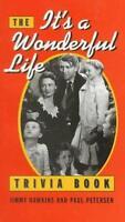 The It's a Wonderful Life Trivia Book by Paul Petersen; Jimmy Hawkins