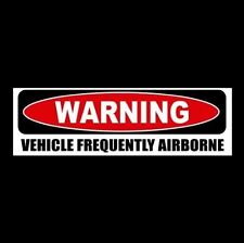 "Funny ""WARNING: VEHICLE FREQUENTLY AIRBORNE"" decal STICKER JDM racing Jeep ATV"
