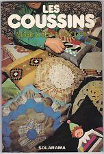LES COUSSINS - Marie-Josephe Jacquet - Editions Solar 1978
