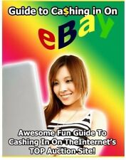 Guide to Cashing in on Ebay **Buy it Now** (eBook-PDF file) FREE SHIPPING 1.3